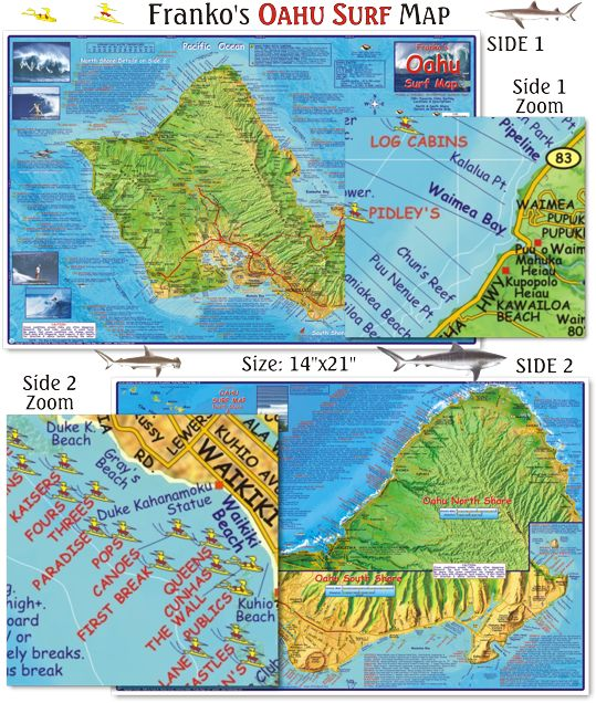 Oahu Surf Map. Beautiful, detailed map and guide to all the surfing spots on this world-renowned destination. Waterproof folded map or laminated poster. http://frankosmaps.com/images/stories/HawaiiMapOahuSurf2009SplashPage.png