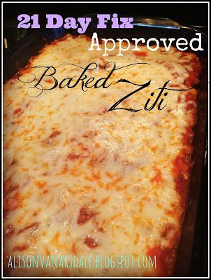 Easy, healthy, baked ziti! 21 Day Fix Approved!