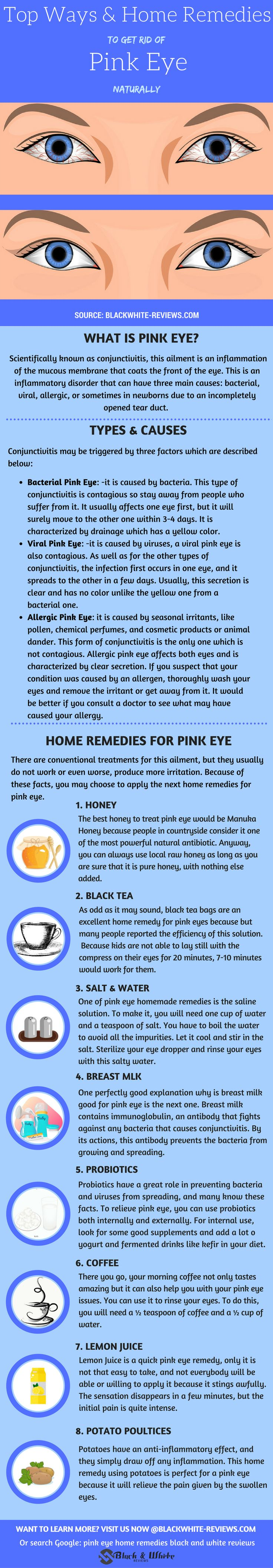 Pink eye remedy. How to get rid of pink eye by using honey, black tea, saline water, breast milk, probiotics, coffee, lemon juice or potato poultices.