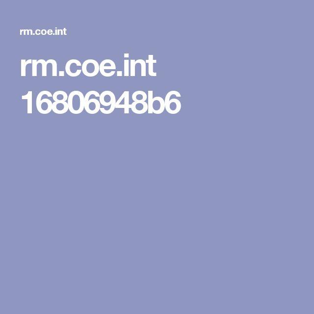 rm.coe.int 16806948b6