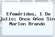 http://tecnoautos.com/wp-content/uploads/imagenes/tendencias/thumbs/efemerides-1-de-julio-once-anos-sin-marlon-brando.jpg julio. Efemérides, 1 de julio: Once años sin Marlon Brando, Enlaces, Imágenes, Videos y Tweets - http://tecnoautos.com/actualidad/julio-efemerides-1-de-julio-once-anos-sin-marlon-brando/