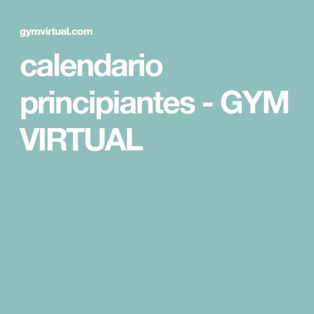 calendario principiantes - GYM VIRTUAL