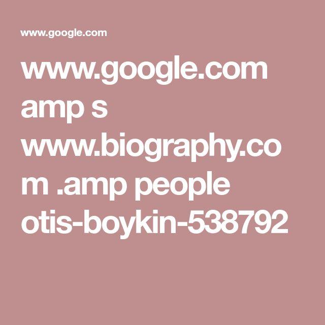 www.google.com amp s www.biography.com .amp people otis-boykin-538792