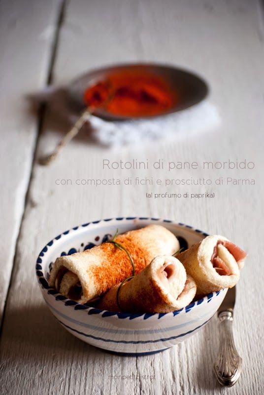Rotolini di pane morbido con composta di fichi e prosciutto di Parma (al profumo di paprika) _ Mon petit bistrot