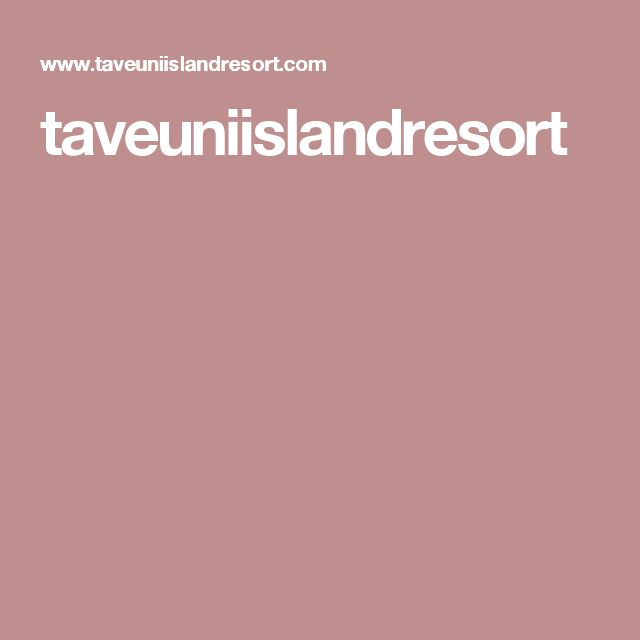 taveuniislandresort