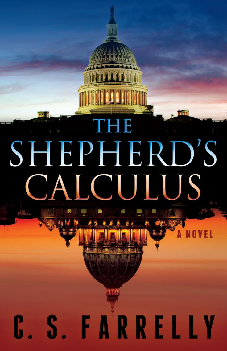 The Shepherd's Calculus by C.S. Farrelly - The World As I See It