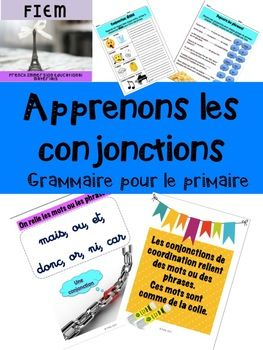 "Boost your students' writing skills!... in a fun way!Ready to print and USE as an ACTIVITY PACKAGE or as an ASSESSMENT TOOL! This resource is not your boring ""fill in the blank with the correct conjonction"" type of exercises. CHECK THE PREVIEW FILE! Don't have time to prep for your unit on ""Les conjonctions""!"