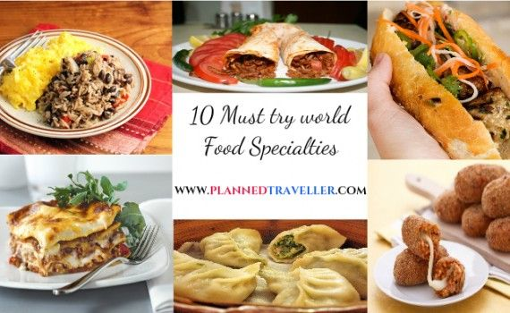 10 Must try World Food Specialties  Each country has it's own unique cuisines that are a must taste surprise for travellers.Here is a summary of 10 such Must try world food specialties, which will surely leave you drooling for more. #worldfood #worldcuisines #travelfood