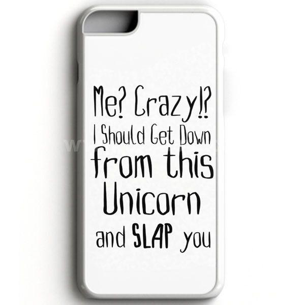 Funny Animal Unicorn Quote iPhone 7 Case | aneend