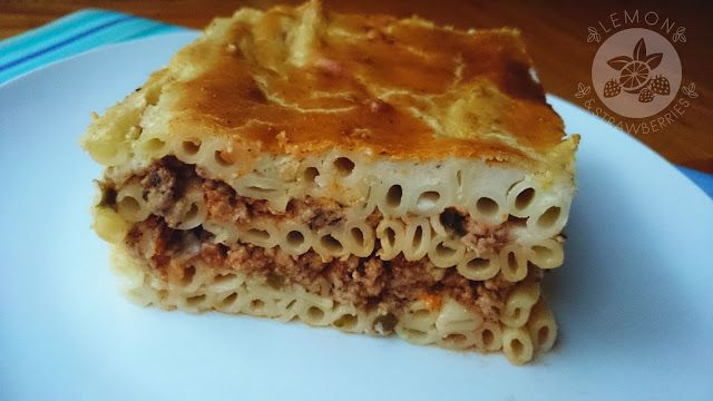 Lemon and Strawberries: Pastitsio with béchamel sauce - Greek pasta casser...