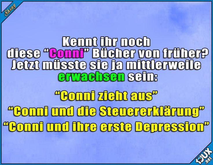 Arme Conni! #Conni #Kinderbücher #Kindheit #Kindheitsmomente #lustigeSprüche #lachen #Statussprüche Humor
