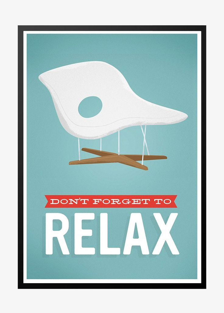 Eames, dont forget to relax