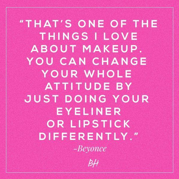 Best 25+ Makeup Quotes Ideas On Pinterest
