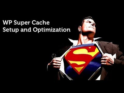 WP Super Cache Beginners Setup Tutorial 2017