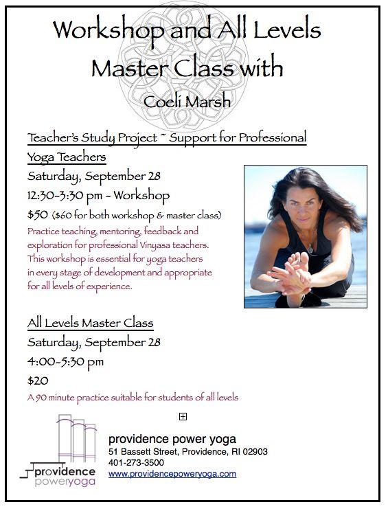 Coeli Marsh at Providence Power Yoga.  Saturday 9/28 - Teachers Workshop and Master Class