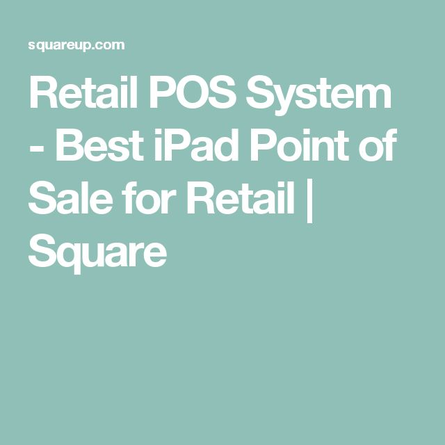 Retail POS System - Best iPad Point of Sale for Retail | Square