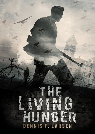 The Living Hunger, a very real post-apocalyptic story with unforgettable characters and a villain you'll love to hate.
