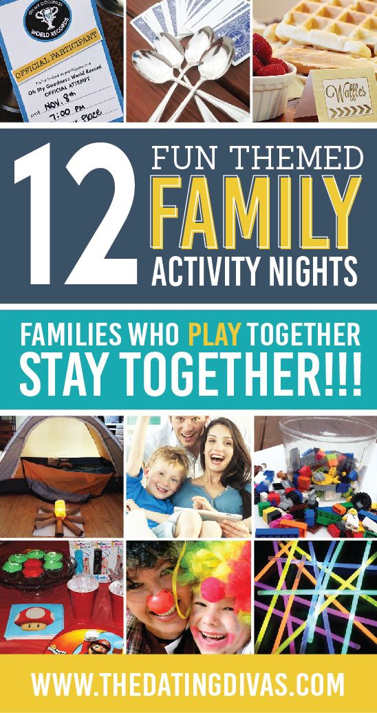 Themed family nights- these are fun!