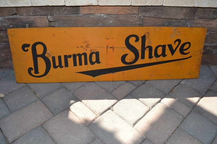 "Vintage Burma Shave Wood Sign, 1935 -   The complete jingle was: ""GRANDPA'S BEARD - WAS STIFF AND COARSE -   AND THAT'S WHAT - CAUSED HIS - FIFTH DIVORCE - Burma Shave"" Love Burma Shave!!Complete Jingle, Signs, Logo Design, Burma Shaving, Time Barbershop, Hair Cut, Barbers Shops, Beautiful Salons, Grandpa Beards"