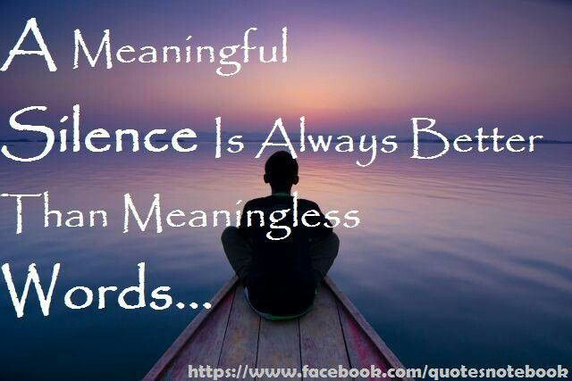 Silence | Inspirational Quotes. .. | Pinterest