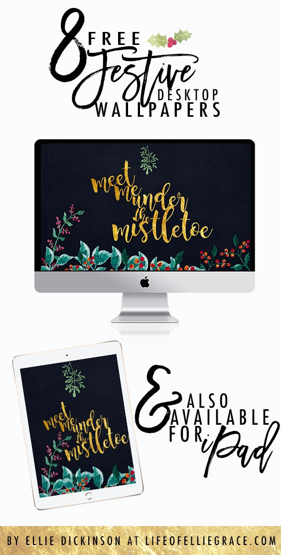 FREE Festive Wallpapers for Desktop & iPad. https://www.lifeofelliegrace.com/blog/free-christmas-festive-wallpaper-desktop-ipad
