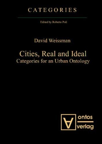 Cities, Real and Ideal: Categories for an Urban Ontology by David Weissman, http://www.amazon.com/dp/3868380825/ref=cm_sw_r_pi_dp_qutUqb1AZ9R9C