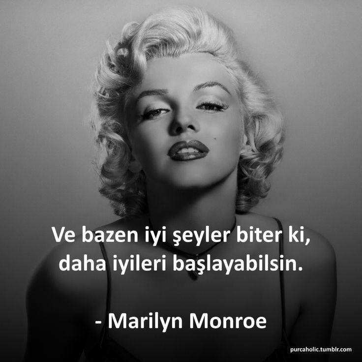 Ve bazen iyi şeyler biter ki, daha iyileri başlayabilsin. - Marilyn Monroe #sözler #anlamlısözler #güzelsözler #özlüsözler #alıntı #alıntılar