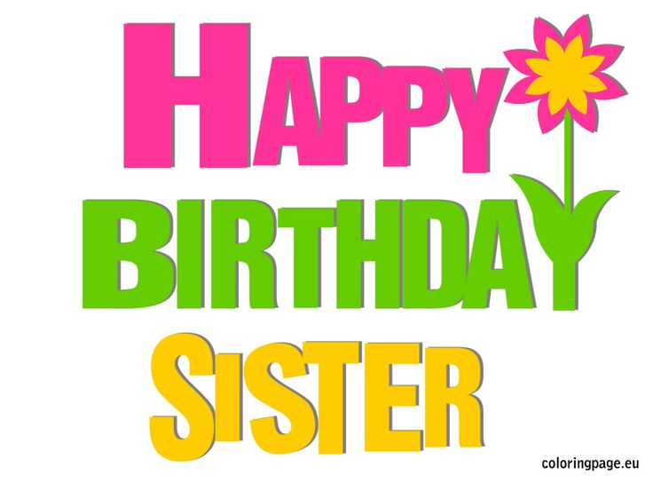 Happy Birthday Sister Coloring Page Birthday Messages