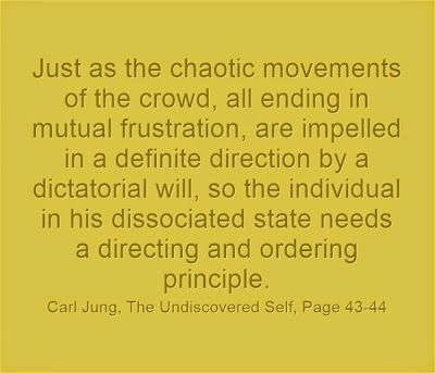 Just as the chaotic movements of the crowd, all ending in mutual frustration, are impelled in a definite direction by a dictatorial will, so...