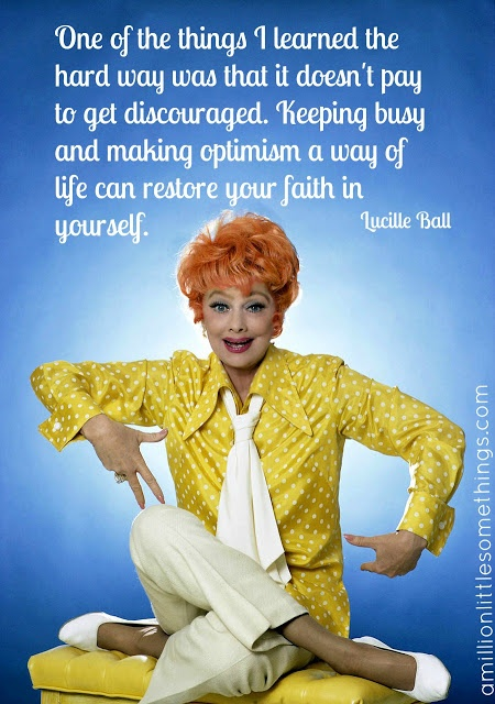 LL - I really need to remind myself of this every day. What a wonderful woman & full of such wisdom!