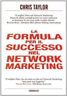 Network Marketing Vincente: Formula per il successo nel network marketing (ott...