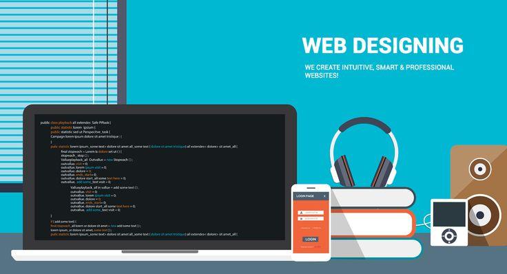 Web Designing  We create intuitive, Smart & Professional websites!