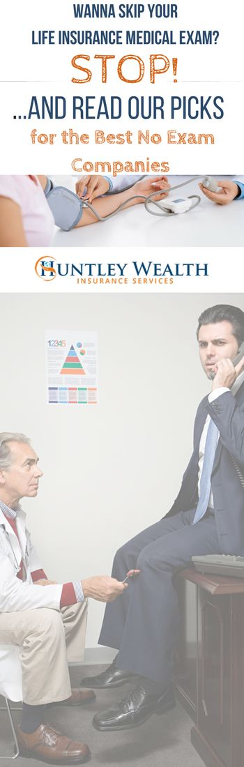 Are you thinking about purchasing no exam life insurance? STOP. You must read our definitive guide before you sign on the dotted line. We've got a rundown of the best no exam life insurance companies. #lifeinsurance #huntleywealth
