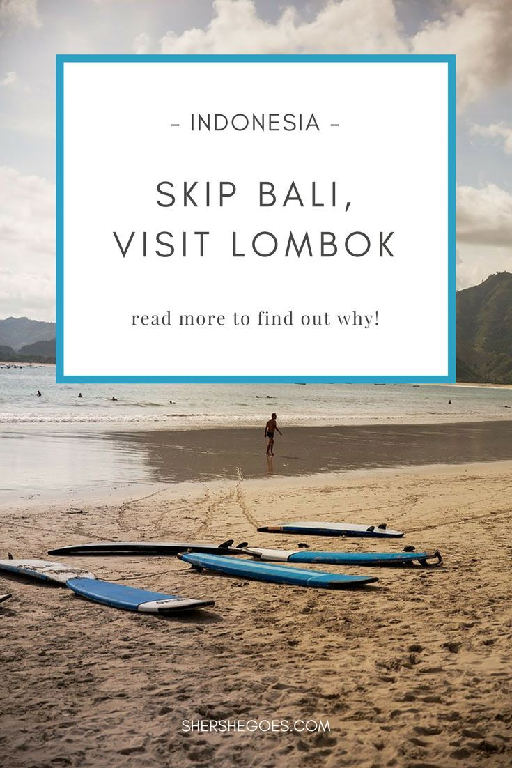 17 Of The Best Things To Do In Lombok With Images Indonesia