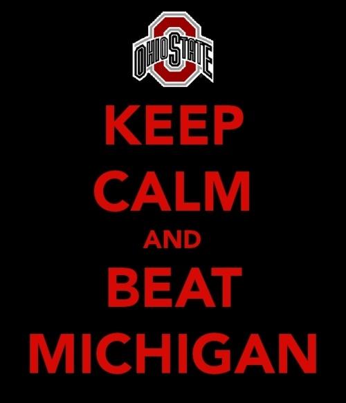 keep calm and beat michigan