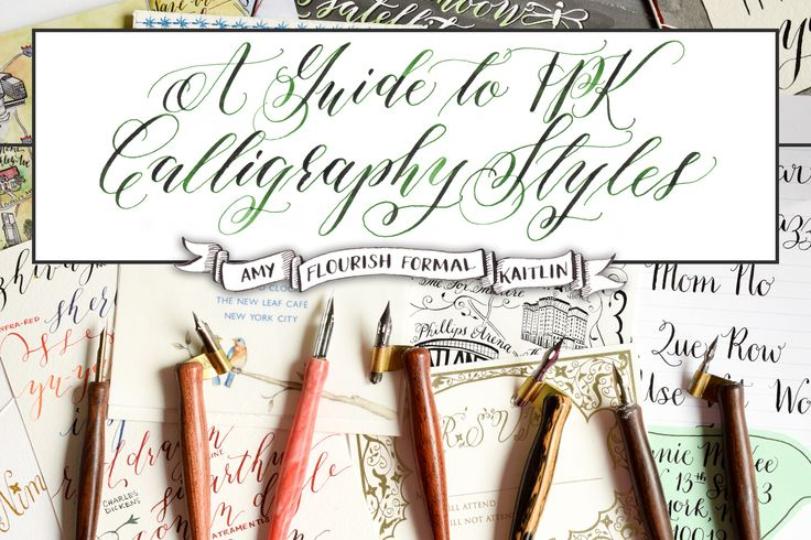 A guide to tpk calligraphy styles amy flourish formal Learn calligraphy letters
