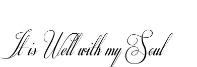 It is Well with my Soul Tattoo