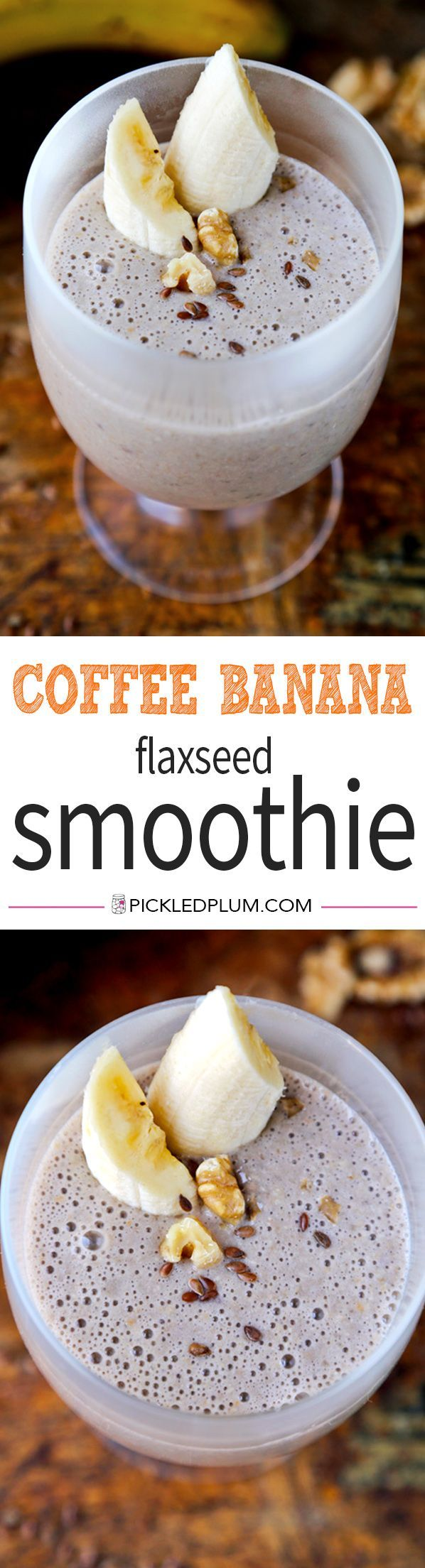 Coffee-Banana-Flaxseed Smoothie - The sweetest way to get a caffeine jolt in the morning! We love this for breakfast! Recipe, drinks, smoothie, breakfast, healthy | pickledplum.com