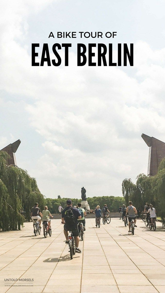 East Berlin bike - discover many Cold War sites. Checkpoint Charlie, Soviet Memorial, Berlin Wall, East German Architecture