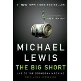 The Big Short: Inside the Doomsday Machine (Kindle Edition)By Michael Lewis