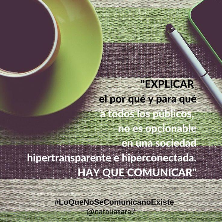Explicar, hacer saber, comunicar a todos los stackeholders de una organización es labor imprescindible para un funcionamiento óptimo.