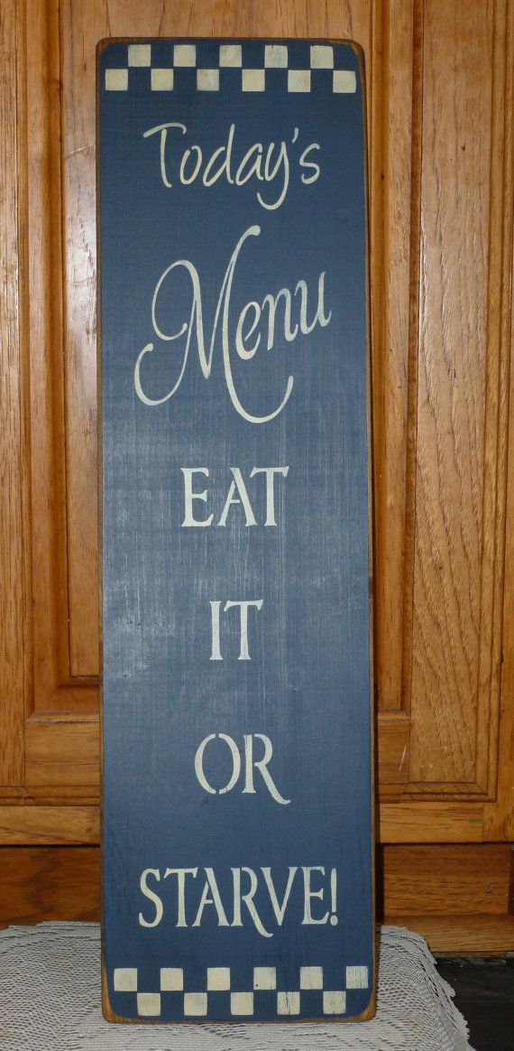 """Prim """"Today's Menu-Eat It Or Starve"""" Shabby Chic Primitive by CCWD, $14.99"""