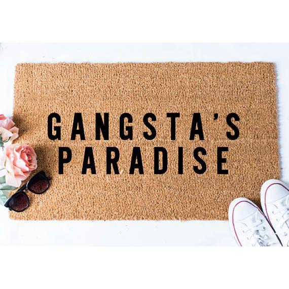Gangsta Paradise Doormat Funny Doormat Funny Door Mat