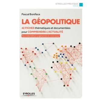 La géopolitique (Pascal Boniface)