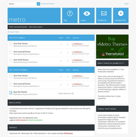 This responsive phpBB3 style features a Metro inspired design, 10 different color variations for you to choose from, Google Web Fonts, custom forum icons, 2 editable blocks in the footer, cross-browser compatibility, and more.