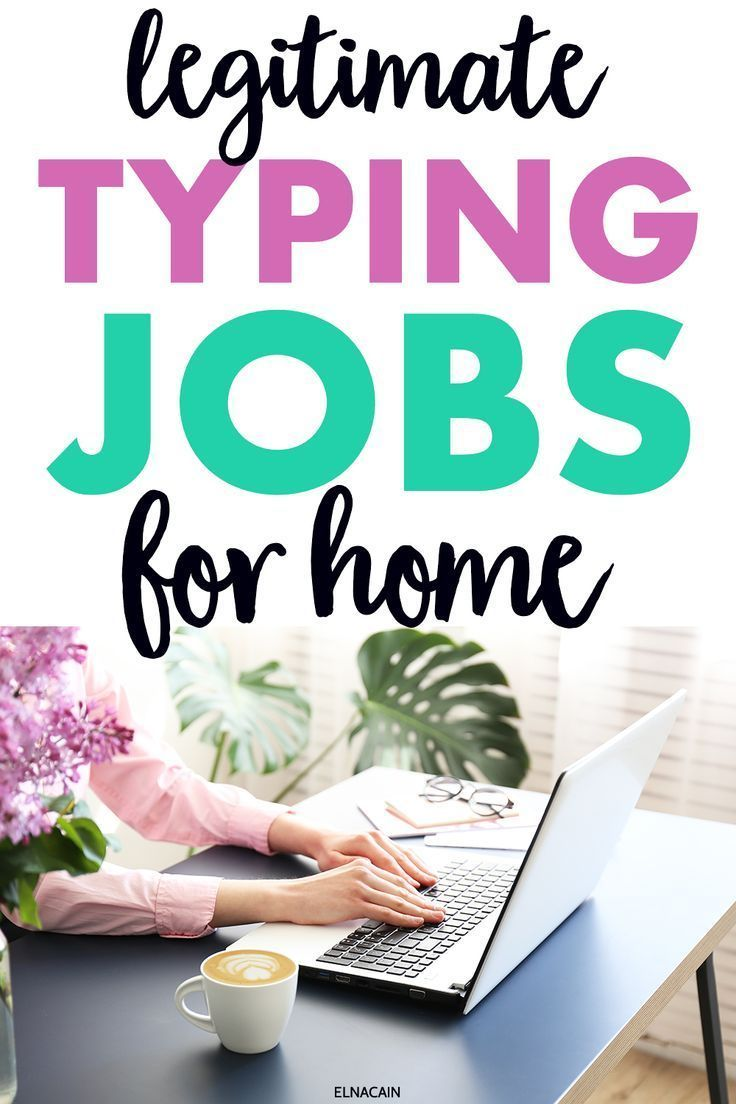 Legitimate Work From Home Typing Jobs That Pay More Than Data Entry Jobs From Home Elna Cain Typing Jobs Work From Home Typing Data Entry Jobs