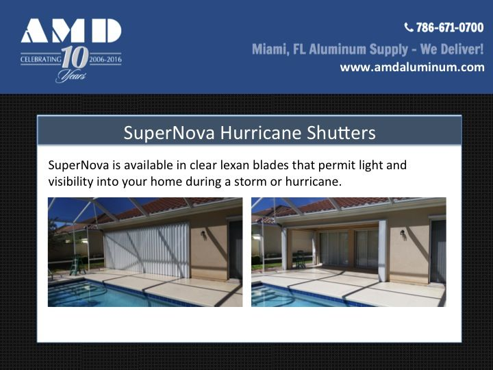 SuperNova Hurricane Shutters available from AMD Supply in Miami - South Florida