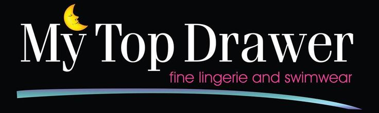 My Top Drawer   A lingerie and swimwear boutique with 4 locations around Ontario, visit their website to see their beautiful and sexy products .