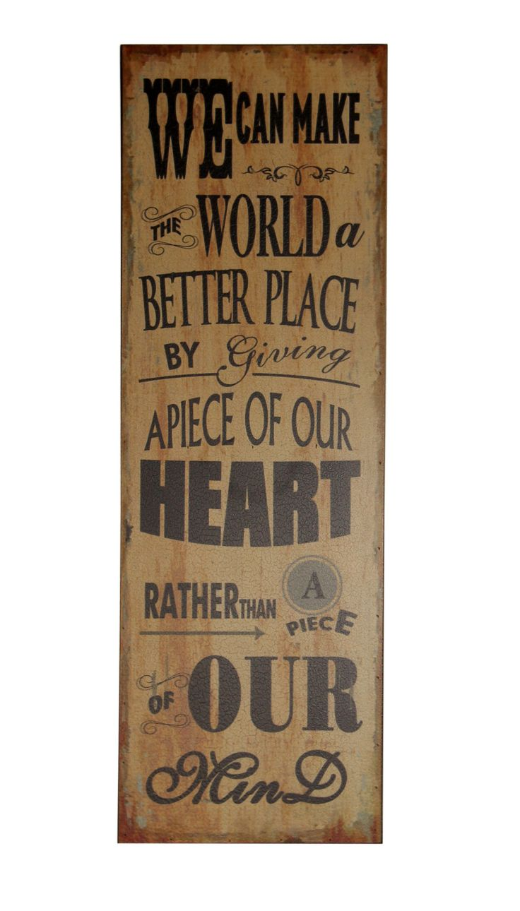 We Can Make The World A Better Place… Textual Art