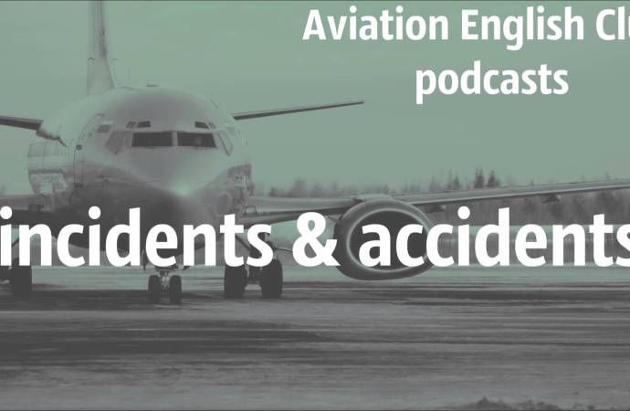Accidents and Incidents (ICAO English topic)